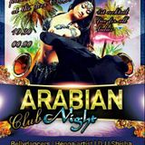 The Arabian Clubnights a Catwalk pre party idea mix 1 saturday 14 january  Jack kandi