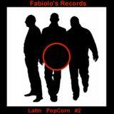 Latin PopCorn Mix 2