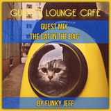 Guido Lounge Cafe guest mix (The Cat in the Bag) by Funky Jeff