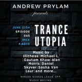 Andrew Prylam - Trance Utopia #065 [21.06.17]