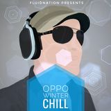 Fluidnation presents Oppo Winter Chill
