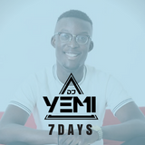 DJYEMI - 7 DAYS @DJ_YEMI