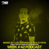 Week # 42 Podcast 76 Recordings By Luis Gerardo S Aka D-Yoya