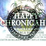 Area512 presents Happy Chronicah 11 - Texas Down Temple