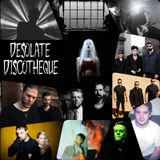 Desolate Discotheque #06 (Synth, Coldwave, Post Punk)