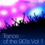 Dj Electron (Berlin) - Trance of the 90´s Vol 1