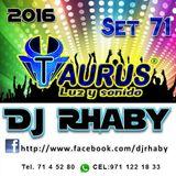 TAURUS LUZ Y SONIDO - DJ RHABY SET - 71