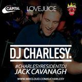 #CharlesyResidentDJ Dj Jack Cavanagh (LoveJuice)