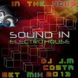 ELETRO HOUSE SET MIX 2013 ( DJ J.M COSTA ) MAN SHOW