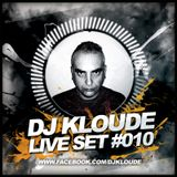 Dj Kloude Live Set #010