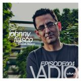 VADIO 004 :: Johnny Fiasco Live @ Monarch SF (Viva 15 Year Anniversary)