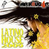 Latino House 2009