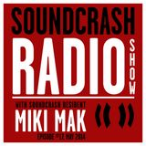 Soundcrash Radio Show Ep. 17 - with Miki Mak