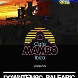 Cafe Mambo Downtempo Balearic DJ Competition 2013