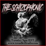 The Schizophonic on Trendkill Radio Session 96