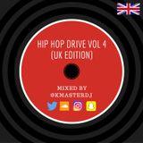 @KMasterDJ - Hip Hop Drive Vol 4 (UK Edition)