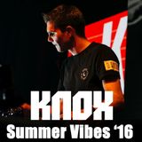 DJ Knox - Summer Vibes '16