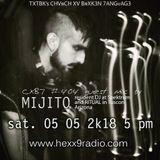 MIJITO - CXB7 RADIO #404