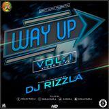 WAY UP 1 - DJ RIZZLA (Dohty Family)
