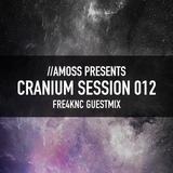 Cranium Session 012 - Fre4knc Guestmix