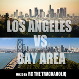 LA VS The BAY MIX