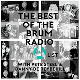 The BEST of the Brum Radio A-List with Pete Steel & Danny de Reybekill (16/12/2017)