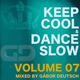 Keep Cool & Dance Slow vol.07