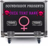 CHIX THAT RAWK SOUNDCHECK EP 31 APRIL 20TH