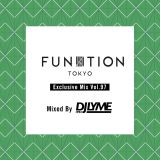 FUNKTION TOKYO Exclusive Mix Vol.97 Mixed By DJ LYME