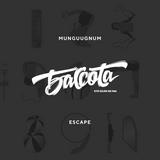 Bassota MUNGUUGNUM - ESCAPE