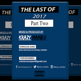 The Last Of 2017, Part Two - Krazy Mambo