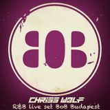 Chriss Wolf - R&B Live Set BoB (04.07)