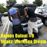 Dainos Dainai #9 Intakz: Warizona Dream