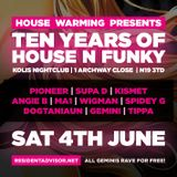 House Warming 10th Anniversary (Pioneer, Supa D, Spidey G and Dogtaniaun)