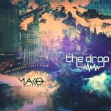 The Drop 144 (feat. Mako)