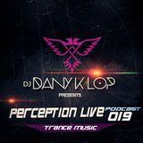 Perception live set 019 - Dany k lop ( Trance Music )