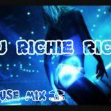 DJ RICHIE RICH HOUSE MIX 3