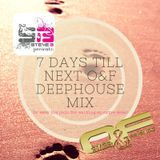 Stevie B. Presents 7 Days Till Next O&F