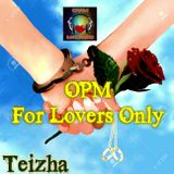 OPM For Lovers Only ♥♪