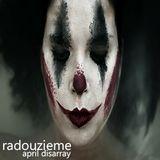Radouzieme - April Disarray