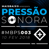 Pressão Sonora - 10-02-2018