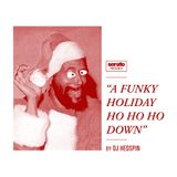 Hedspin's Funky Holiday Ho Ho Ho Down