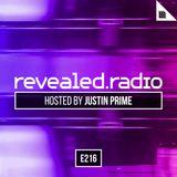 Revealed Radio 216 - Justin Prime