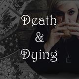 Spiritual Alchemy Show - Death and Dying
