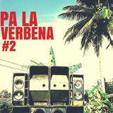 PA LA VERBENA # 2 (SET 100 % VINYL)