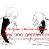 Gio Vs Boko (Ten Ten Sessions - Ladies And Gentlemen)