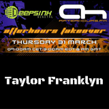 Afterhours FM Takeover - Taylor Franklyn