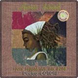 slow food - roots reggae dub mix #058