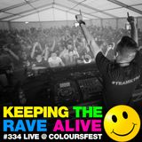 Keeping The Rave Alive Episode 334: Kutski live at Coloursfest