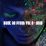 Back to Front - Vol 3: Acid